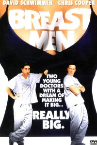 Chopra refers to the movie Breast Men as humorous and astonishingly accurate with regards to the evolution of implants.