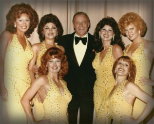 The Golddiggers with Frank Sinatra: Maria Lauren (Alberici Sisters), Joyce Garro, Frank Sinatra, Patti Pivarnik-Gribow, Linda Eichberg (Alberici Sisters), Bottom, left to right: Robyn Whatley-Kahn, Peggy Gohl-Stucker